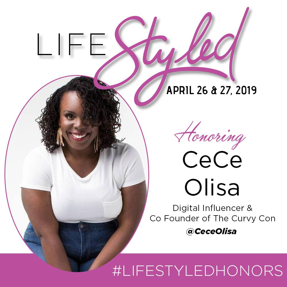 LIFE STYLED HONOREE CECE OLISA
