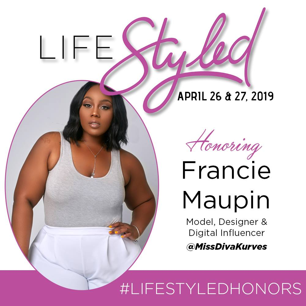 LIFE STYLED HONOREE FRANCIE MAUPIN