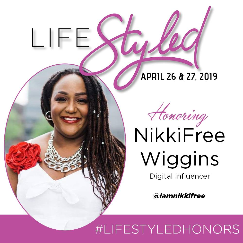 LIFE STYLED HONOREE NIKKIFREE WIGGINS