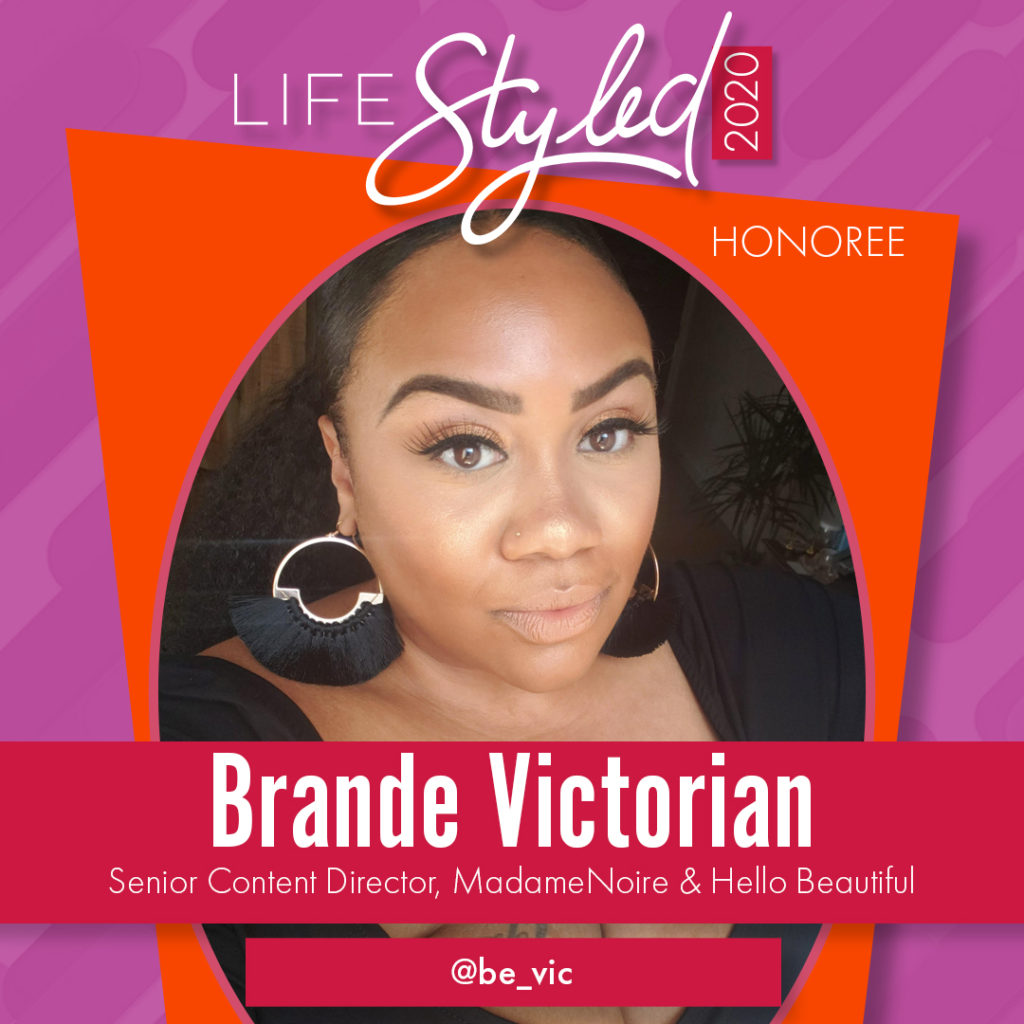 2020 Life Styled Honoree Brande Victorian
